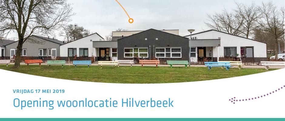 Opening woonlocatie Hilverbeek