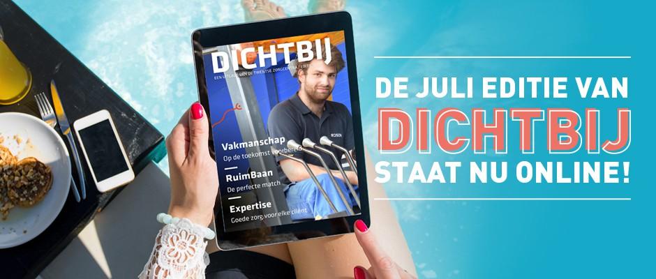 Juli-editie Dichtbij online!